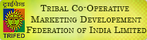Tribal Co-operative Marketing Development Federation of India Limited